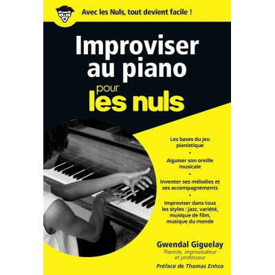 FIRST INTERACTIVE POUR LES NULS IMPROVISER AU PIANO - GIGUELAY GWENDAL, ENHCO THOMAS