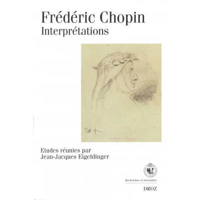 HAUTE ECOLE DE MUSIQUE DE GENè EIGELDINGER J.J./ WAEBER J. - FREDERIC CHOPIN : INTERPRETATIONS