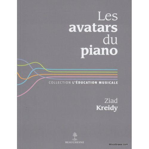BEAUCHESNE EDITEUR KREIDY ZIAD - LES AVATARS DU PIANO