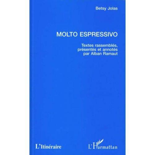 L'HARMATTAN JOLAS BETSY - MOLTO EXPRESSIVO