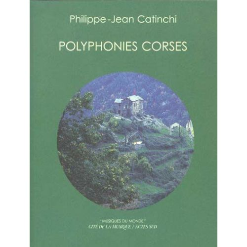 ACTES SUD CATINCHI PHILIPPE-JEAN - POLYPHONIES CORSES + CD