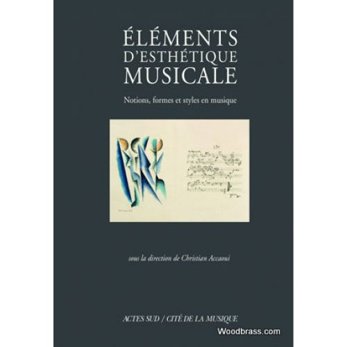 ACTES SUD ELEMENTS D'ESTHETIQUE MUSICALE