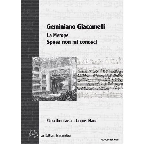 LES EDITIONS BUISSONNIERES GIACOMELLI G. - SPOSA NON MI CONOSCI (LA MEROPE) - CHANT-PIANO
