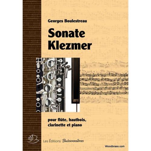 LES EDITIONS BUISSONNIERES BOULESTREAU G. - SONATE KLEZMER - FL., HB., CL. ET PIANO