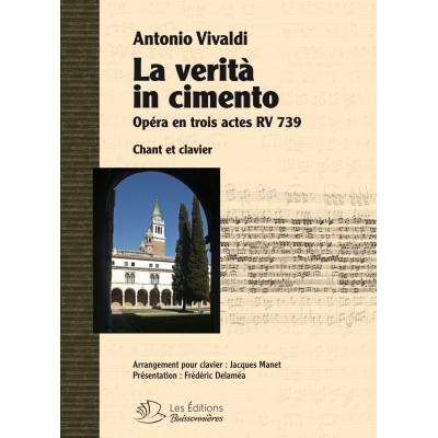 LES EDITIONS BUISSONNIERES VIVALDI A. - LA VERITA IN CIMENTO - CHANT-PIANO