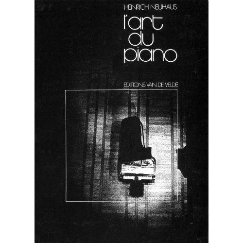 VAN DE VELDE NEUHAUS HEINRICH - L'ART DU PIANO - PIANO