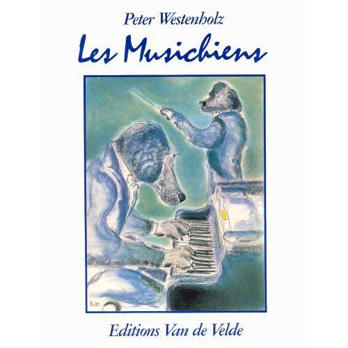 VAN DE VELDE WESTENHOLZ PETER - LES MUSICHIENS