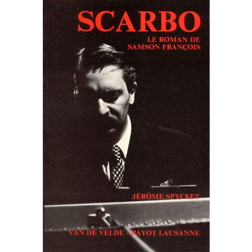 VAN DE VELDE SPYCKET JEROME - SCARBO - LE ROMAN DE SAMSON FRANCOIS - PIANO