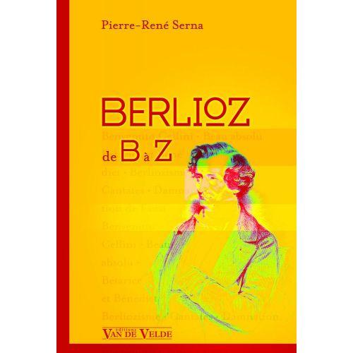 VAN DE VELDE SERNA PIERRE-RENE - BERLIOZ DE B A Z