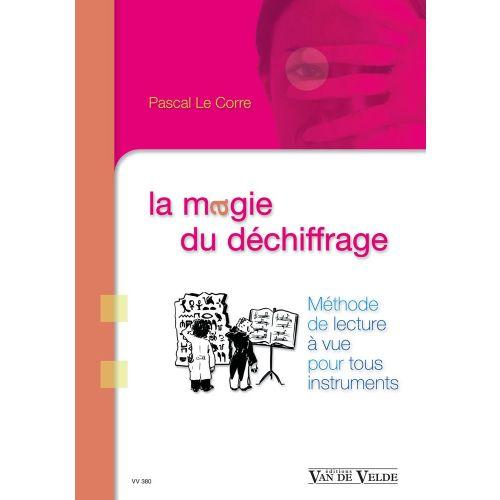 VAN DE VELDE LE CORRE PASCAL - LA MAGIE DU DECHIFFRAGE