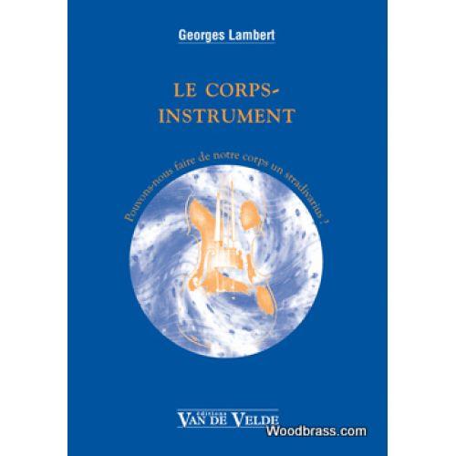 VAN DE VELDE LAMBERT G. - LE CORPS-INSTRUMENT