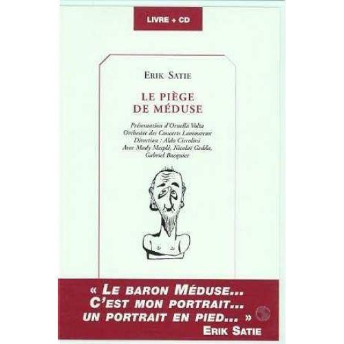 CASTOR ASTRAL SATIE ERIK - LE PIEGE DE MEDUSE (LIVRE + CD)