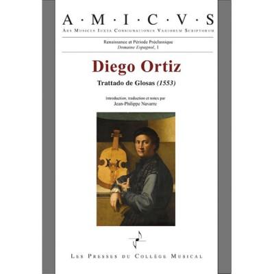 LES PRESSES DU COLLEGE MUSICAL ORTIZ DIEGO - OEUVRES COMPLETES VOL 1 - TRAITE DES GLOSES