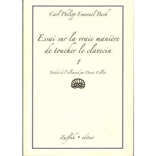 ROBERT MARTIN BACH C.P.E. - ESSAI SUR LA VRAIE MANIERE DE TOUCHER UN CLAVECIN