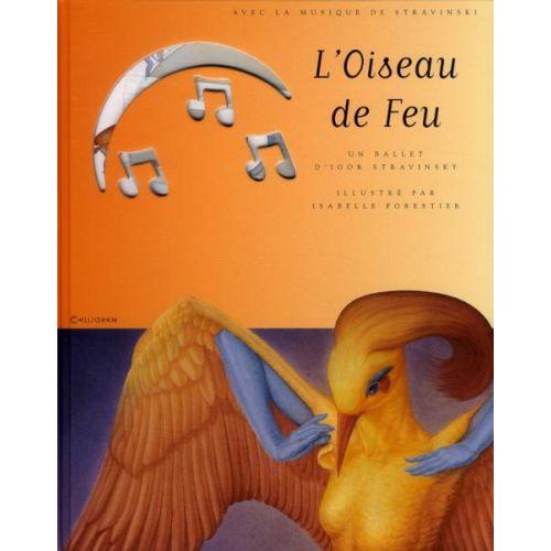 CALLIGRAM STRAVINSKY I. - OISEAU DE FEU + CD