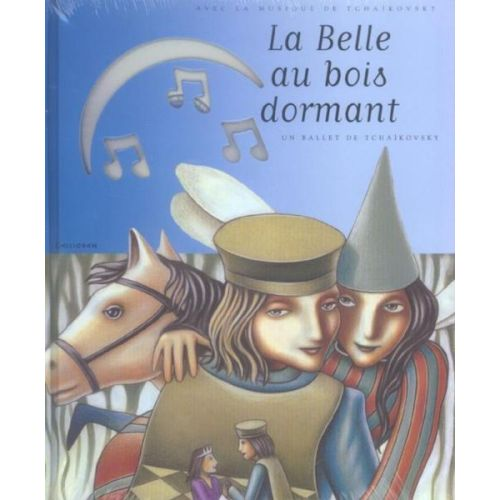CALLIGRAM TCHAIKOVSKY P. I. - LA BELLE AU BOIS DORMANT + CD