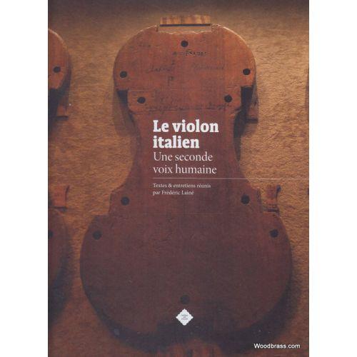 APARTE LAINE F. (COLLECTIF) - LE VIOLON ITALIEN, UNE SECONDE VOIX HUMAINE