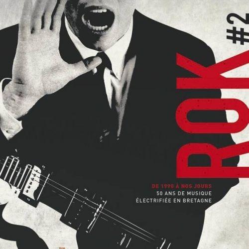 CHARLIOT LAURENT CHARLIOT LAURENT - ROK 2 - LE ROCK EN BRETAGNE 1990-2013