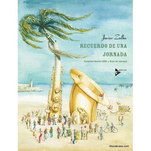 ADVANCE MUSIC ZALBA J. - RECUERDO DE UNA JOPNADA - QUATUOR DE SAXOPHONES