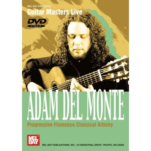MEL BAY DEL MONTE ADAM - PROGRESSIVE FLAMENCO CLASSICAL ARTISTRY - GUITAR