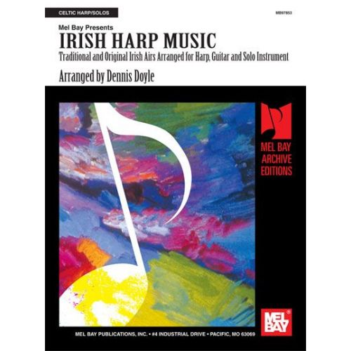 MEL BAY DOYLE DENNIS - IRISH HARP MUSIC - HARP