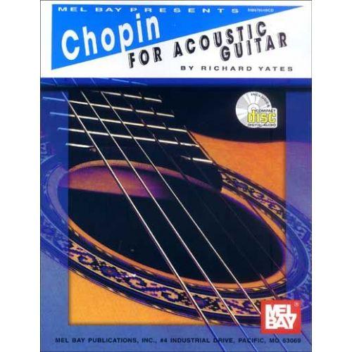 MEL BAY YATES RICHARD - CHOPIN FOR ACOUSTIC GUITAR + CD - GUITAR