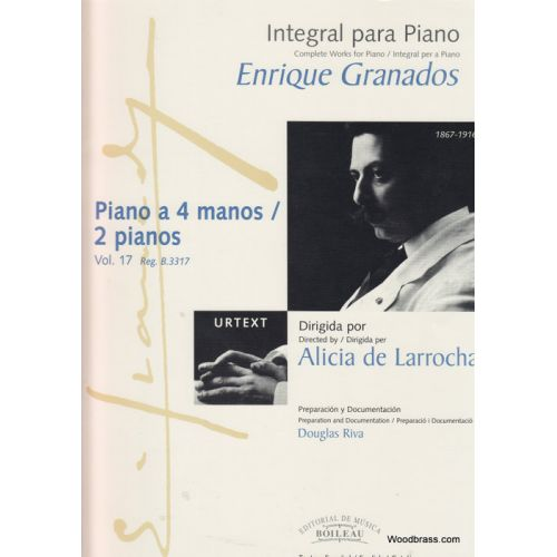 BOILEAU GRANADOS E. - INTEGRALE DE L'OEUVRE POUR PIANO VOL.17 : PIANO A 4 MANOS / 2 PIANOS