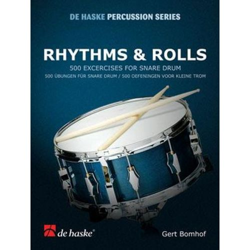 DEHASKE BOMHOF G. - RHTHMS AND ROLLS - 50 EXERCICES FOR SNARE DRUM