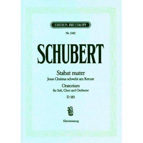 EDITION BREITKOPF SCHUBERT F. - STABAT MATER F-MOLL D 383