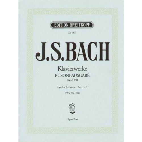EDITION BREITKOPF BACH JOHANN SEBASTIAN - ENGLISCHE SUITEN, NR. 1-3 - PIANO