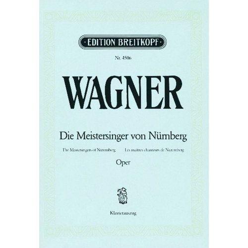 EDITION BREITKOPF WAGNER RICHARD - MEISTERSINGER VON NURNBERG - PIANO