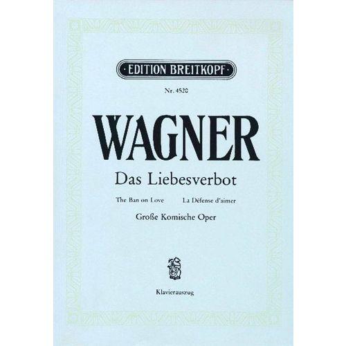EDITION BREITKOPF WAGNER RICHARD - DAS LIEBESVERBOT - PIANO