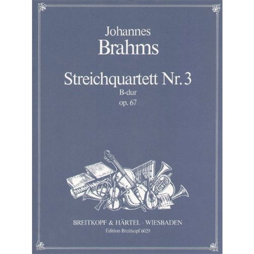 EDITION BREITKOPF BRAHMS J. - STREICHQUARTETT B-DUR OP. 67