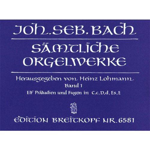EDITION BREITKOPF BACH J.S. - SAMTLICHE ORGELWERKE, BAND 1