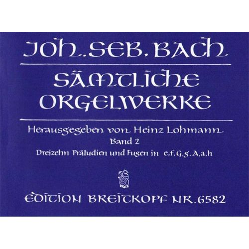 EDITION BREITKOPF BACH J.S. - SAMTLICHE ORGELWERKE, BAND 2