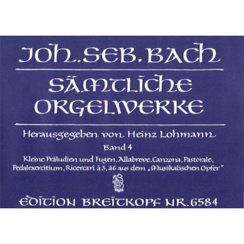 EDITION BREITKOPF BACH J.S. - SAMTLICHE ORGELWERKE, BAND 4