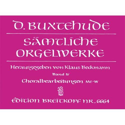 EDITION BREITKOPF BUXTEHUDE DIETRICH - SAMTLICHE ORGELWERKE BAND IV