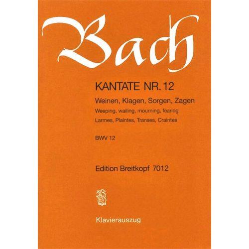 EDITION BREITKOPF BACH J.S. - KANTATE 12 WEINEN, KLAGEN