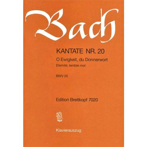 EDITION BREITKOPF BACH J.S. - KANTATE 20 O EWIGKEIT, DU