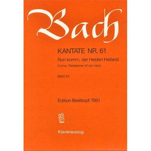 EDITION BREITKOPF BACH J.S. - KANTATE 61 NUN KOMM, DER HEID