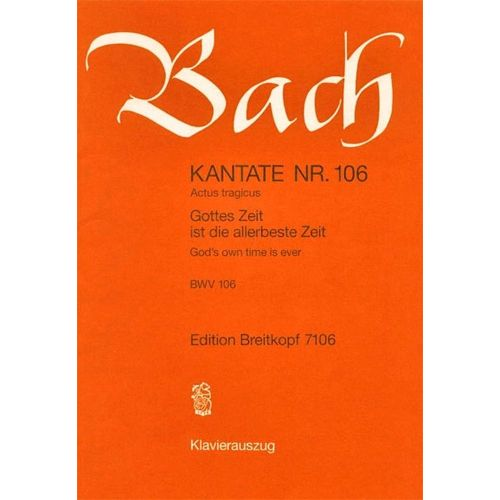 EDITION BREITKOPF BACH J.S. - KANTATE 106 GOTTES ZEIT IST