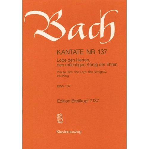 EDITION BREITKOPF BACH J.S. - KANTATE 137 LOBE DEN HERREN