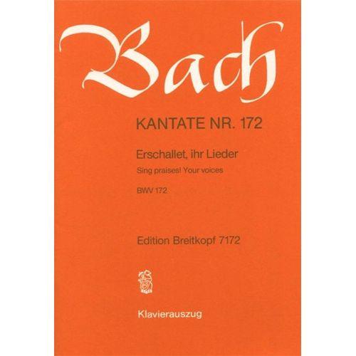 EDITION BREITKOPF BACH J.S. - KANTATE 172 ERSCHALLET, IHR