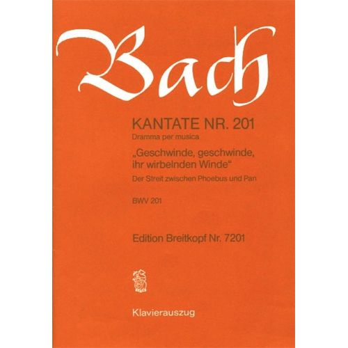 EDITION BREITKOPF BACH J.S. - KANTATE 201 GESCHWINDE, GESCH