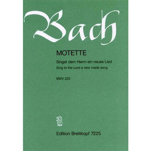 EDITION BREITKOPF BACH JOHANN SEBASTIAN - MOTETTE 225 SINGET DEM HERRN - MIXED CHOIR