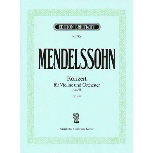 EDITION BREITKOPF MENDELSSOHN-BARTHOLDY F. - VIOLINKONZERT E-MOLL OP. 64 - VIOLIN, ORCHESTRA