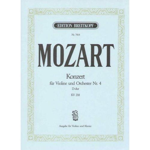 EDITION BREITKOPF MOZART WOLFGANG AMADEUS - VIOLINKONZERT 4 D-DUR KV 218 - VIOLIN, ORCHESTRA