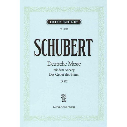 EDITION BREITKOPF SCHUBERT FRANZ - DEUTSCHE MESSE F-DUR D 872 - PIANO