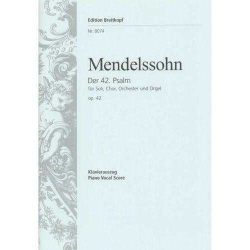 EDITION BREITKOPF MENDELSSOHN BARTHOLDY F. - DER 42. PSALM OP. 42