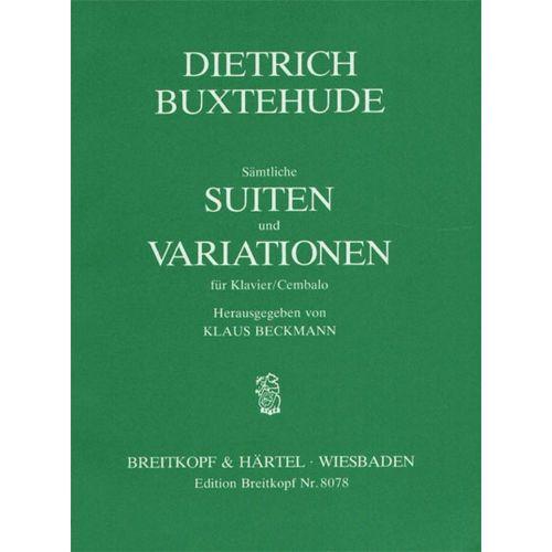 EDITION BREITKOPF BUXTEHUDE DIETRICH - SAMTL. SUITEN UND VARIAT. WISS. - PIANO